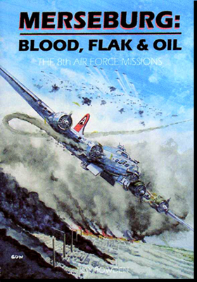 Merseburg: Blood, Flak & Oil